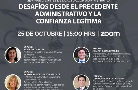 Seminario Límites de la Actuación Administrativa: Desafíos desde el Precedente Administrativo y la Confianza Legítima